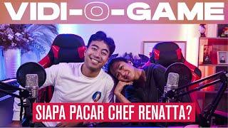 Download Vidi-O-Game : Vidi sih kenal siapa pacar Chef Renatta