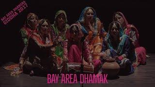 Bay Area Dhamak @ Bay Area Bhangra Giddha 2017