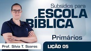 EB | Primários | Lição 5 - Um buraco no telhado | Prof. Silva T. Soares