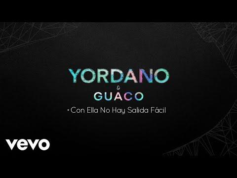 Yordano, Guaco – Con Ella No Hay Salida Fácil (Audio)