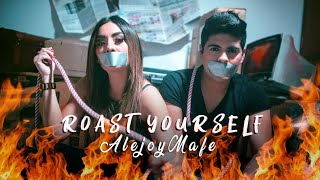 ROAST YOURSELF CHALLENGE | Alejo&Mafe