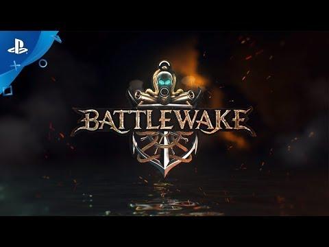 Battlewake - Launch Trailer   PS VR