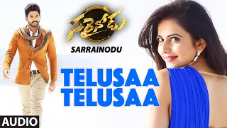 Telusaa Telusaa Full Song (Audio) ||