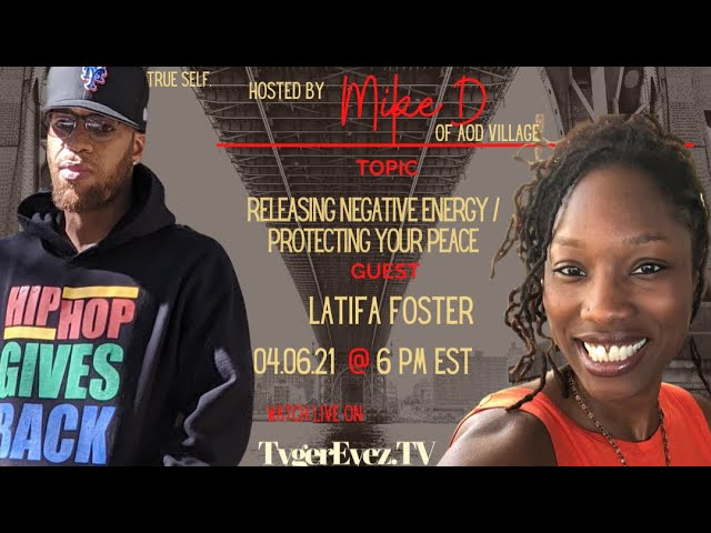 Changing The Narrative With Mike D - Topic: Releasing Negative Energy / Protecting your Peace
