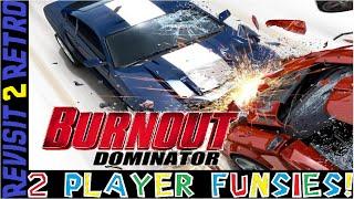 2 Player Funsies: Burnout Dominator (PS2)