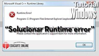 Solución a Runtime error Microsoft Visual C++ Runtime Library Windows 7 y 8