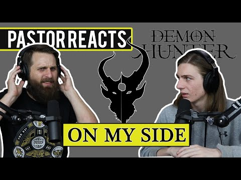 "Demon Hunter ""On My Side"" // Pastor Rob Reaction // Biblical Analysis"