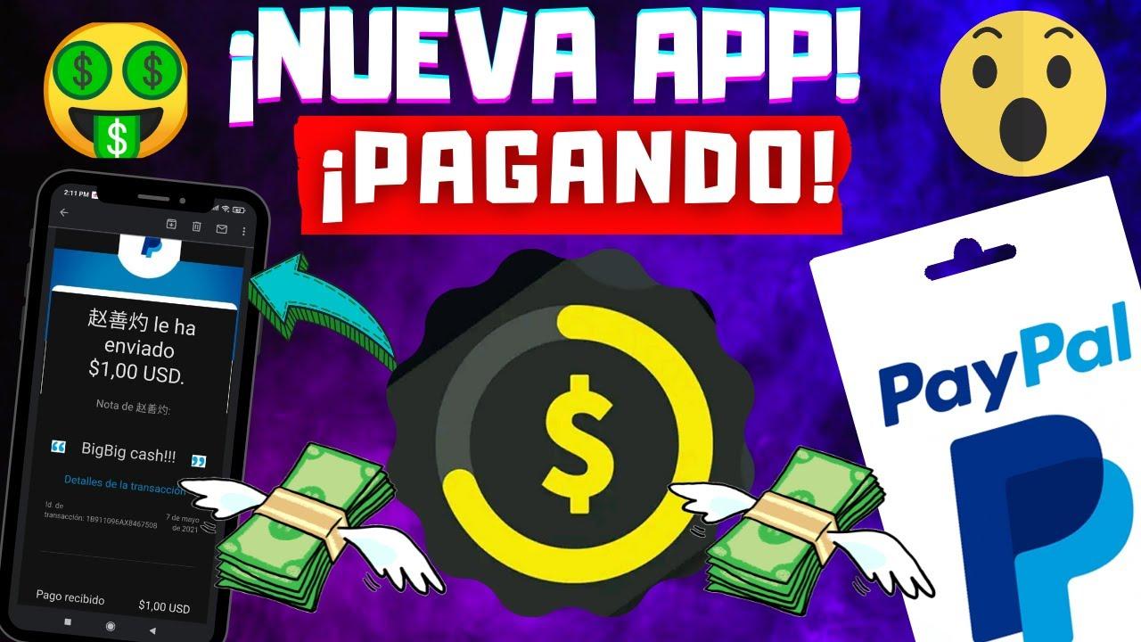 BigBig Cash 🤑 NUEVA APP para GANAR DINERO en PAYPAL 2021 🔥+ PRUEBA DE  PAGO 💵Mínimo $1 - YouTube