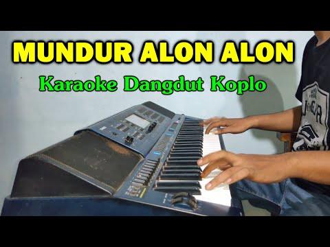 MUNDUR ALON ALON Lirik Karaoke Koplo Tanpa Vokal - CASIO MZX500