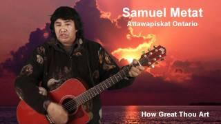 5 - How great thou art. samuel Metat
