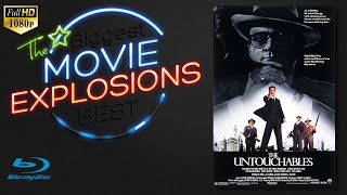 THe Best Movie Explosions : The Untouchables (1987)