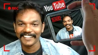 How to Live Streaming on Youtube From Android Mobile - Online Tamil Tutorials 2017