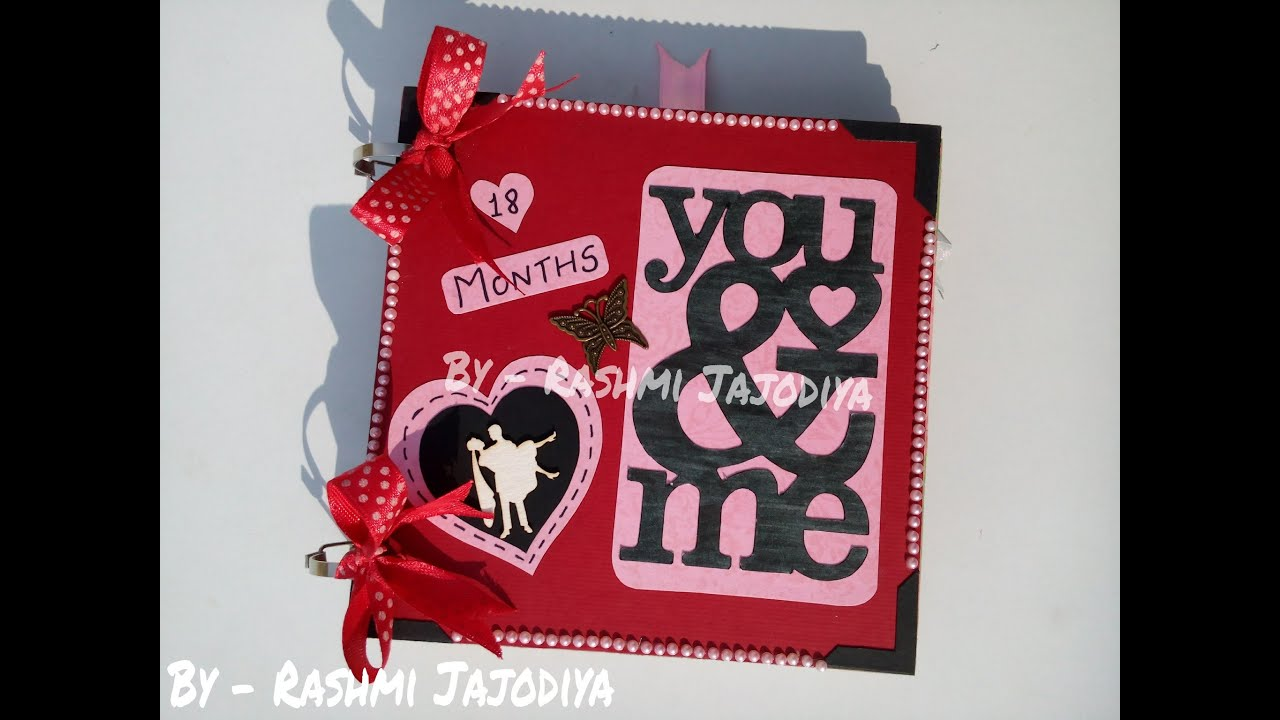 Scrapbook for boyfriend th monthsary by rashmi jajodiya