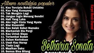 Betharia Sonata Full Album | Lagu Lawas | Lagu Nostalgia | Terpopuler 80an - 90an | Lagu Kenangan