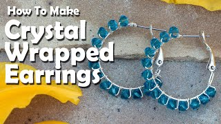 How To Make Jewelry: How To Make Crystal Wrapped Earrings