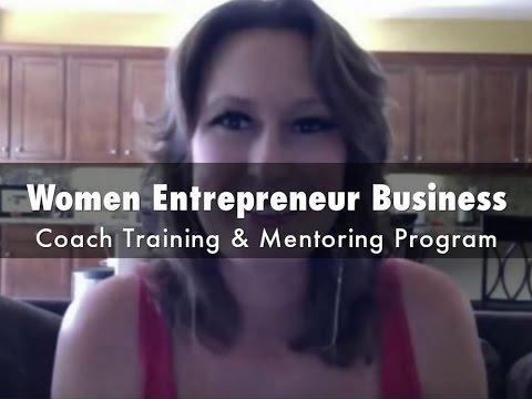 Women Entrepreneur Business Coach Training & Mentoring Program