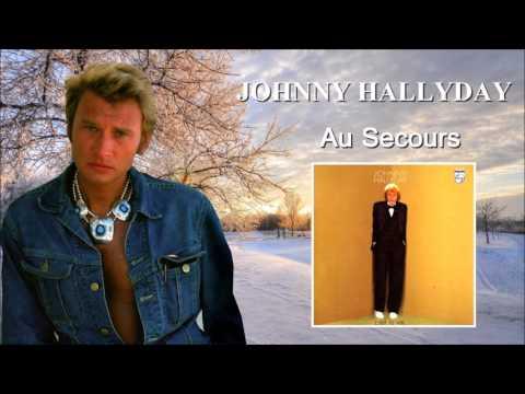 Johnny Hallyday   au  secours