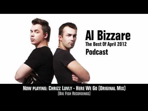 Al Bizzare The Best Of April 2012 Podcast