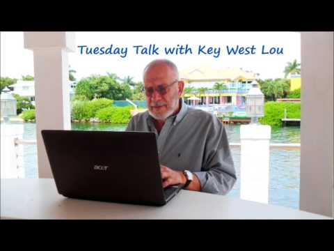 Tuesday Talk with Key West Lou