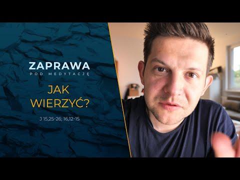 Download ZAPRAWA [J 15,25-26; 16,12-15] Jak wierzyć?