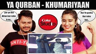 indian-reaction-on-ya-qurban-khumariyaan-coke-studio-season-11-episode-7