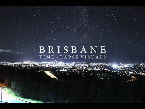 BRISBANE - Time-lapse Visuals