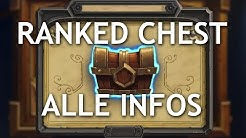 Hearthstone Ranked Chest - Alle Infos - Hearthstone Guide Deutsch / German
