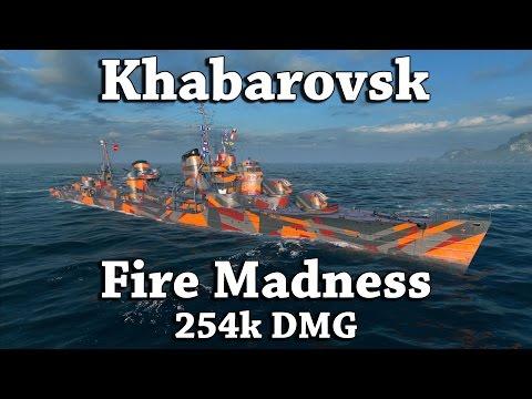 WoWS: Khabarovsk - Fire Madness [254k DMG]