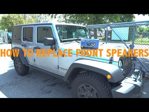 HOW TO REPLACE FRONT SPEAKERS IN 2017 JEEP WRANGLER (2007-2017)
