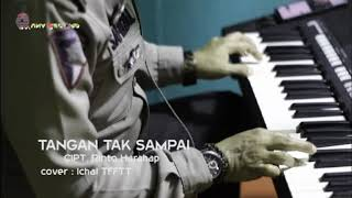Rinto Harahap. Tangan Tak Sampai   Cover   By Ichal Tftt