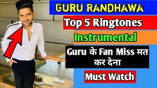 guru-randhawa-top-5-best-ringtones-guru-randhawa-ringtone
