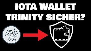 IOTA Wallet Trinity sicher? Bitcoin Trends gehen nach oben