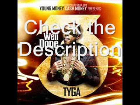 Tyga – well done 3 + tracklist + download link | @tyga – ms. Dynasty.