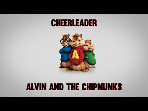 OMI - Cheerleader - Alvin and The Chipmunks Remix