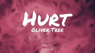 Oliver Tree - Hurt (Lyrics)