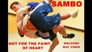 Sambo Not For The Faint of Heart Part 1