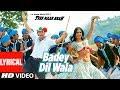 LYRICAL: Badey Dilwala Song |  Tees Maar Khan | Katrina Kaif, Akshay Kumar
