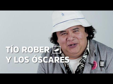 Tío Rober y los Premios Oscar