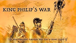King Philip's War: The Most Important American War You've Never Heard Of