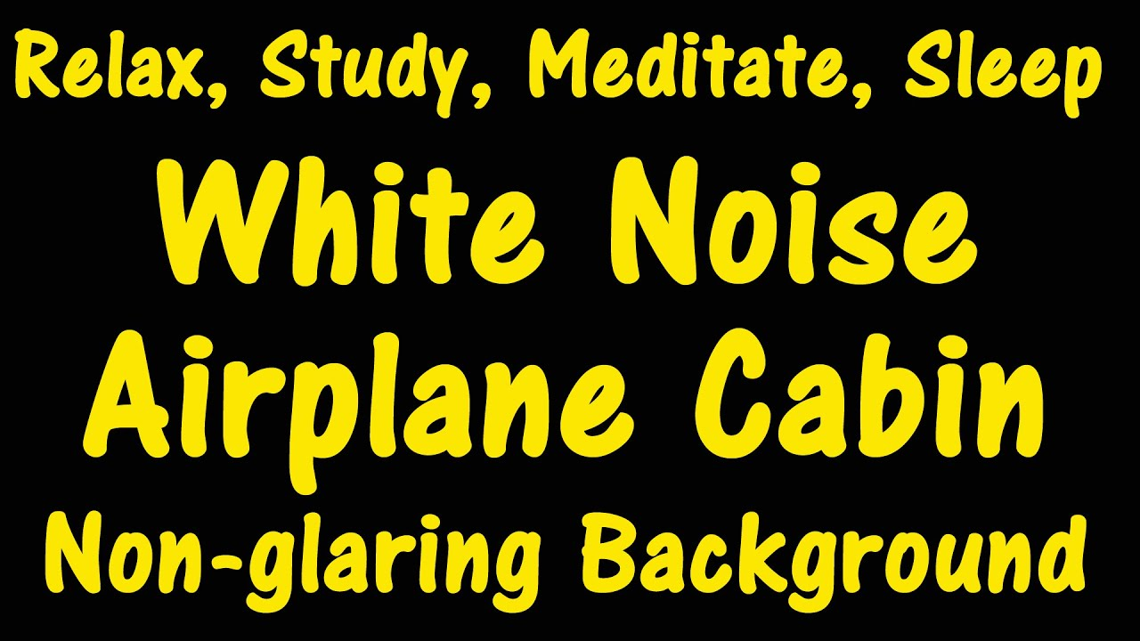 White noise airplane cabin no ads in between non Airplane cabin noise