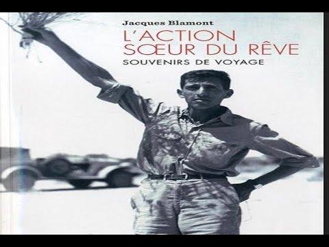 """Jacques Blamont : """" L'action sœur du rêve """", souvenirs de voyage."""
