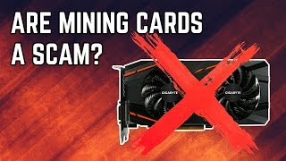 are mining graphics cards a scam