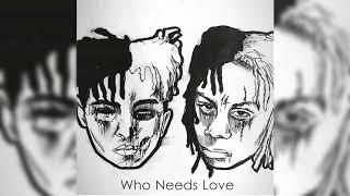 Trippie Redd ft. XXXTENTACION - Who Needs Love (Prod. Stenliamo)