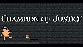 Champion of Justice - RPG