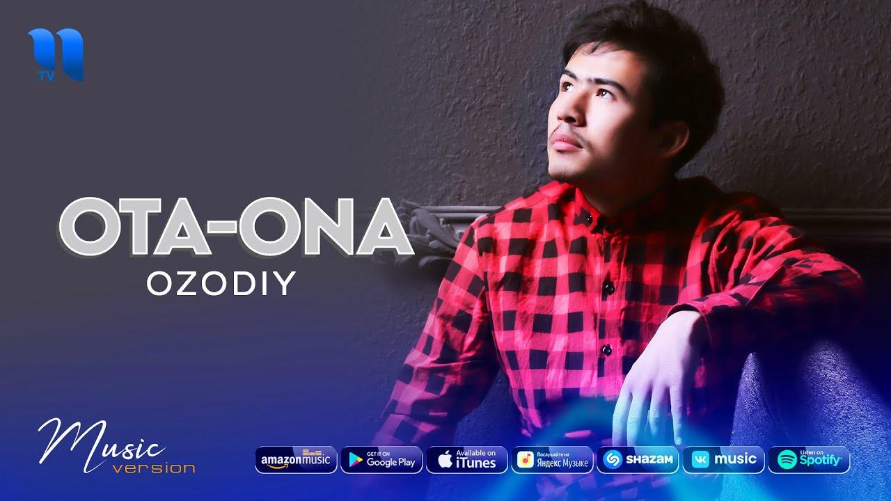 Ozodiy - Ota ona (audio 2021)