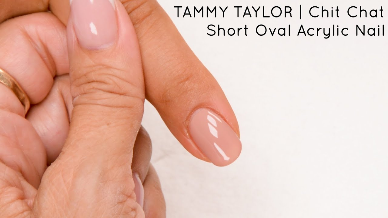 Chit Chat | Short Oval Acrylic Nail | Tammy Taylor