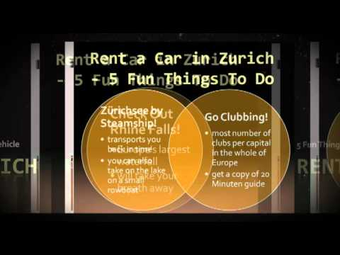 Rent a Car in Zurich - 5 Fun Things You Can Do If You Have a Vehicle