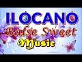 ILOCANO BALSE SWEET MUSIC 2018