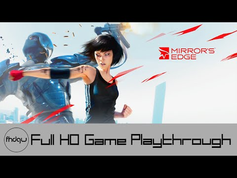 Full Game - Mirror's Edge - Playthrough No Commentary