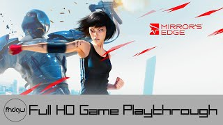 Mirror's Edge - Full Game Playthrough (No Commentary)